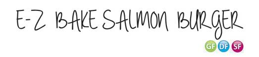 E-Z Bake Salmon Burger Title